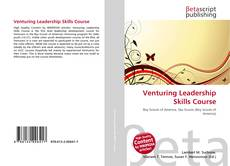 Bookcover of Venturing Leadership Skills Course