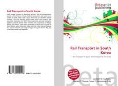 Rail Transport in South Korea kitap kapağı