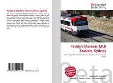 Bookcover of Paddy's Markets MLR Station, Sydney