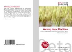 Bookcover of Woking Local Elections