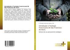 Couverture de Introdução à Teologia Franciscana de São Francisco de Assis