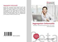 Bookcover of Aggregation (Informatik)