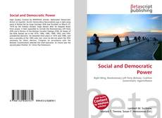 Bookcover of Social and Democratic Power
