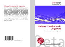 Couverture de Railway Privatisation in Argentina