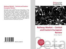 Railway Market – Central and Eastern European Review的封面