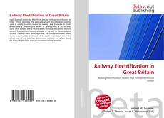 Bookcover of Railway Electrification in Great Britain