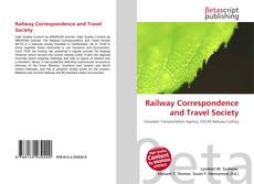 Bookcover of Railway Correspondence and Travel Society