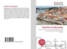 Bookcover of Old Port of Marseille