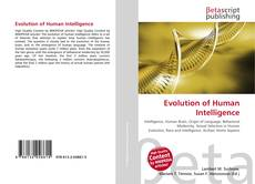 Bookcover of Evolution of Human Intelligence