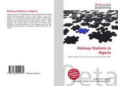Bookcover of Railway Stations in Algeria