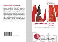 "Buchcover von Agitationsstaffel ""Maxim Gorki"""