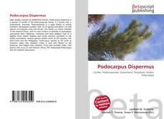 Bookcover of Podocarpus Dispermus