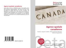 Copertina di Agence spatiale canadienne