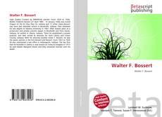 Couverture de Walter F. Bossert