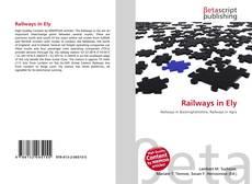 Railways in Ely kitap kapağı