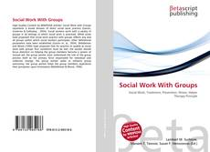 Bookcover of Social Work With Groups