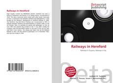 Railways in Hereford kitap kapağı