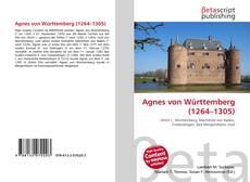 Buchcover von Agnes von Württemberg (1264–1305)