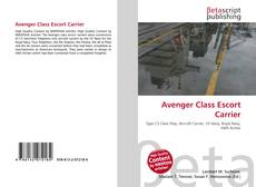 Capa do livro de Avenger Class Escort Carrier
