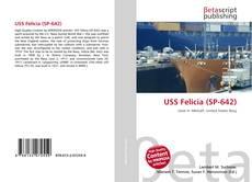 Bookcover of USS Felicia (SP-642)
