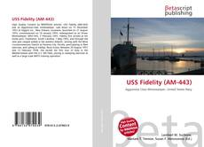 Bookcover of USS Fidelity (AM-443)