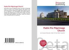 Bookcover of Padre Pio Pilgrimage Church