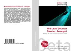 Bookcover of Rob Lewis (Musical Director, Arranger)