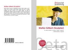 Обложка Walter Gilbert (Sculptor)