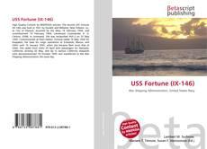 Bookcover of USS Fortune (IX-146)