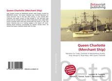 Bookcover of Queen Charlotte (Merchant Ship)
