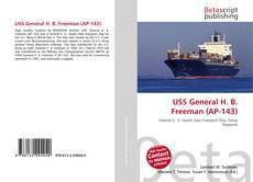Portada del libro de USS General H. B. Freeman (AP-143)