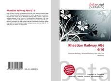Bookcover of Rhaetian Railway ABe 4/16