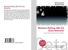 Bookcover of Rhaetian Railway ABe 4/4 (Core Network)