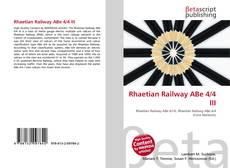 Bookcover of Rhaetian Railway ABe 4/4 III