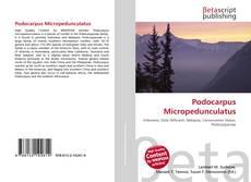 Bookcover of Podocarpus Micropedunculatus