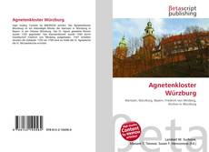 Bookcover of Agnetenkloster Würzburg