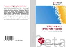 Bookcover of Rhamnulose-1-phosphate Aldolase