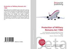 Bookcover of Protection of Military Remains Act 1986