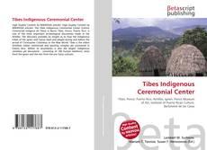 Couverture de Tibes Indigenous Ceremonial Center