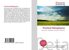 Bookcover of Practical Metaphysics