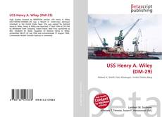 Bookcover of USS Henry A. Wiley (DM-29)