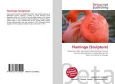 Bookcover of Flamingo (Sculpture)