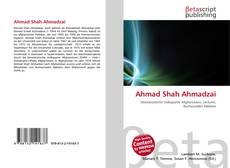 Bookcover of Ahmad Shah Ahmadzai