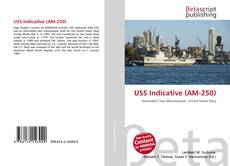 Bookcover of USS Indicative (AM-250)