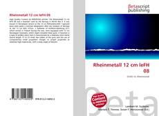 Bookcover of Rheinmetall 12 cm leFH 08