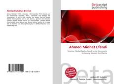 Bookcover of Ahmed Midhat Efendi