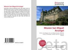 Couverture de Mission San Miguel Arcángel