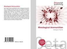 Bookcover of Rheological Ammunition