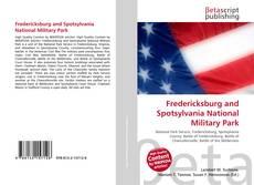 Bookcover of Fredericksburg and Spotsylvania National Military Park