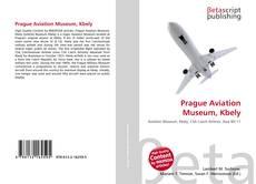 Portada del libro de Prague Aviation Museum, Kbely